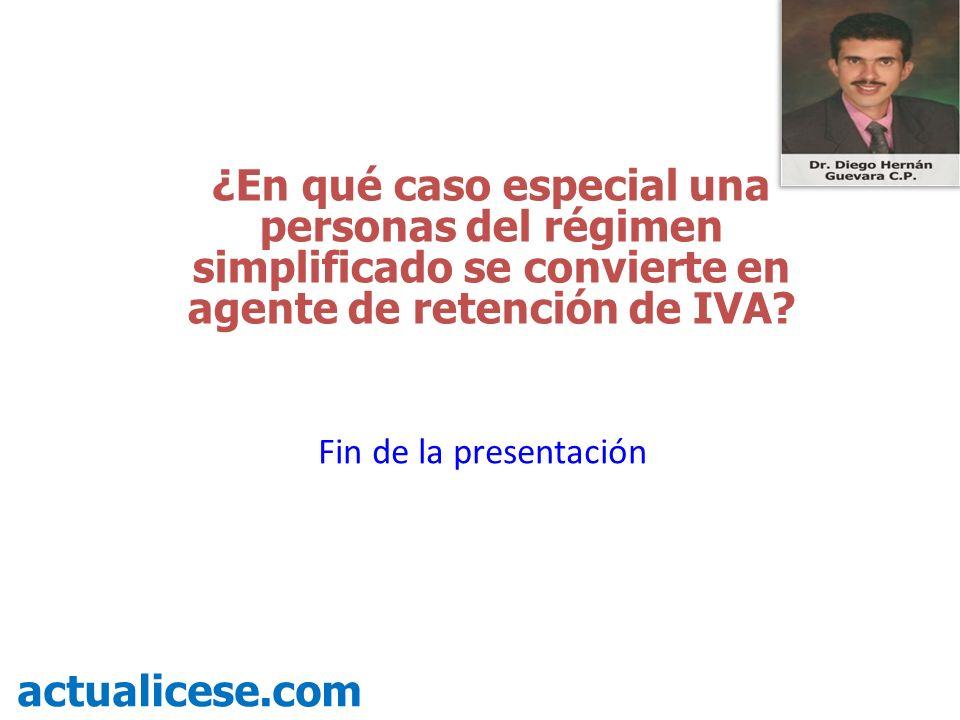 ¿En qué caso especial una personas del régimen simplificado se convierte en agente de retención de IVA