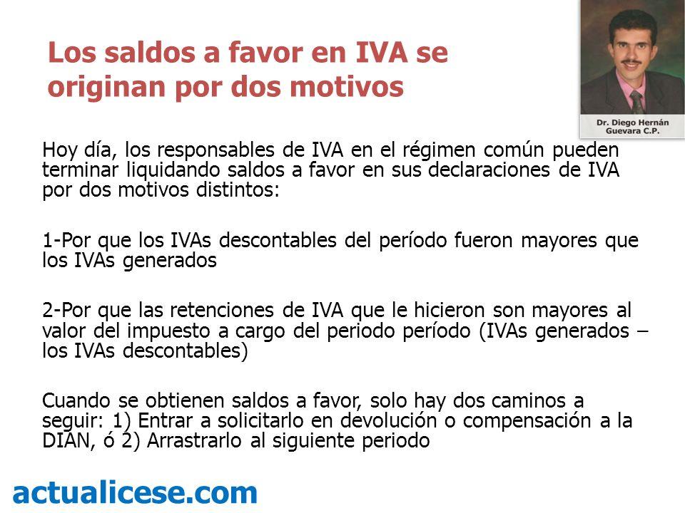 actualicese.com Los saldos a favor en IVA se originan por dos motivos