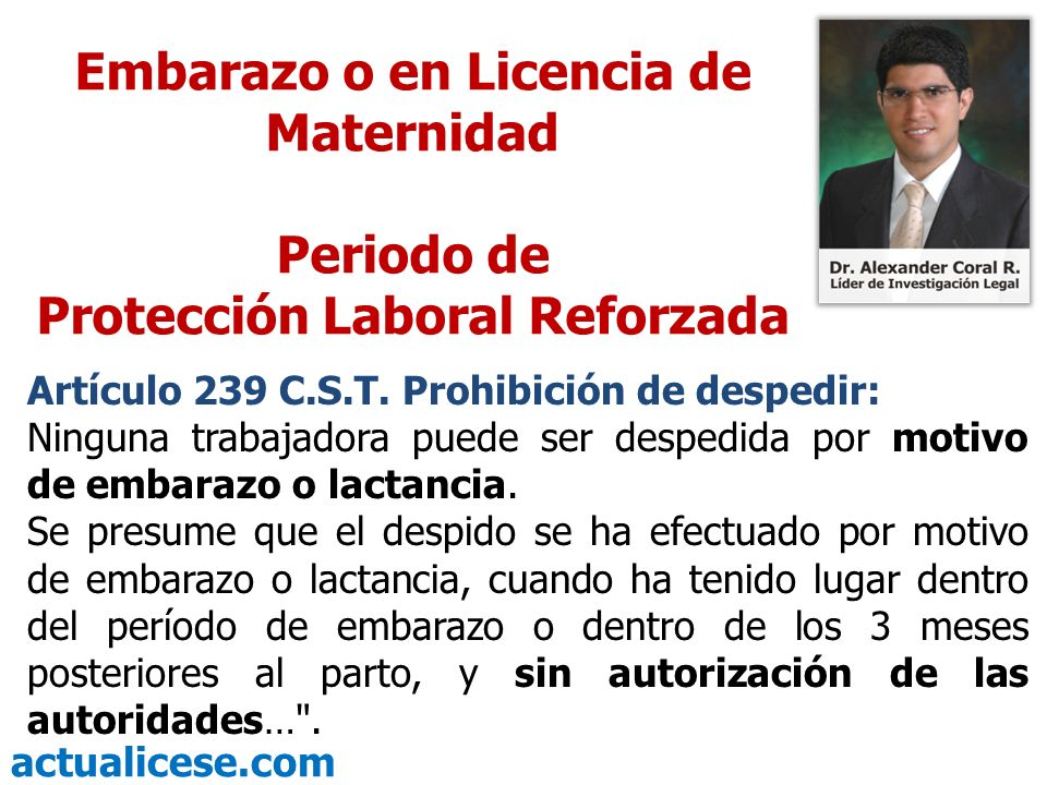 Embarazo o en Licencia de Maternidad Protección Laboral Reforzada