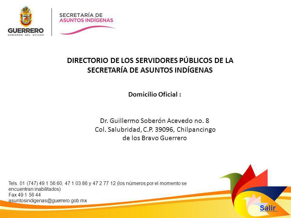 DIRECTORIO DE LOS SERVIDORES PÚBLICOS DE LA SECRETARÍA DE ASUNTOS INDÍGENAS