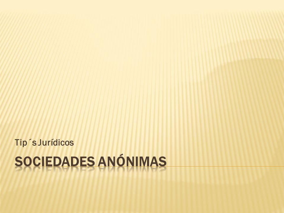 Tip´s Jurídicos Sociedades Anónimas