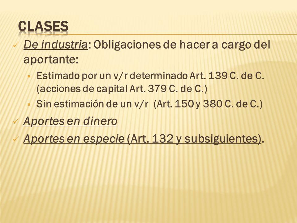 Clases De industria: Obligaciones de hacer a cargo del aportante: