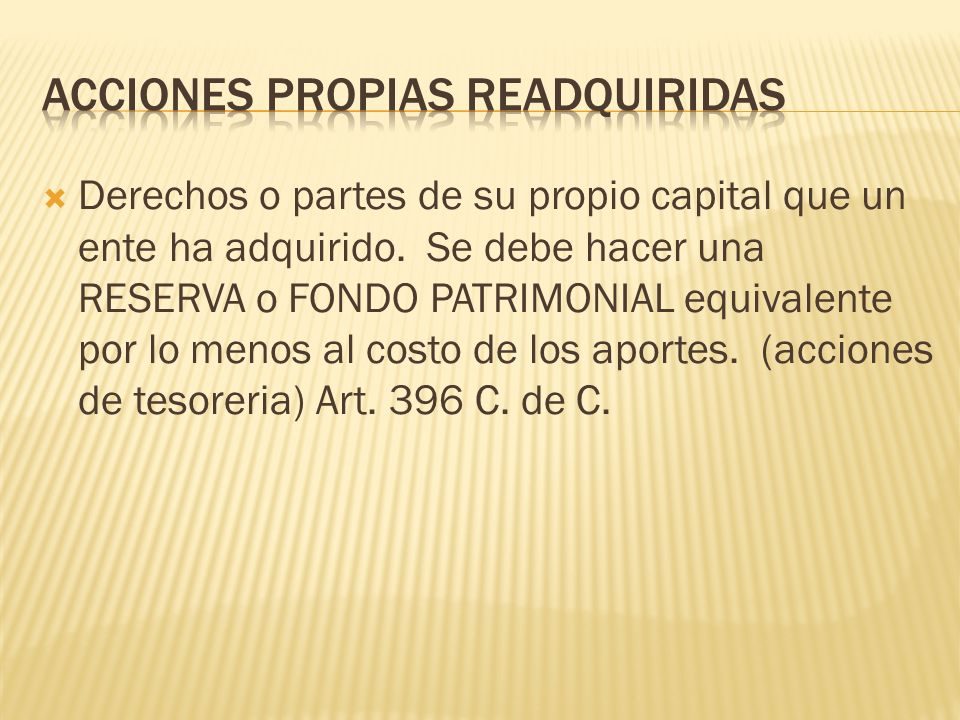 AcCIONES PROPIAS READQUIRIDAS