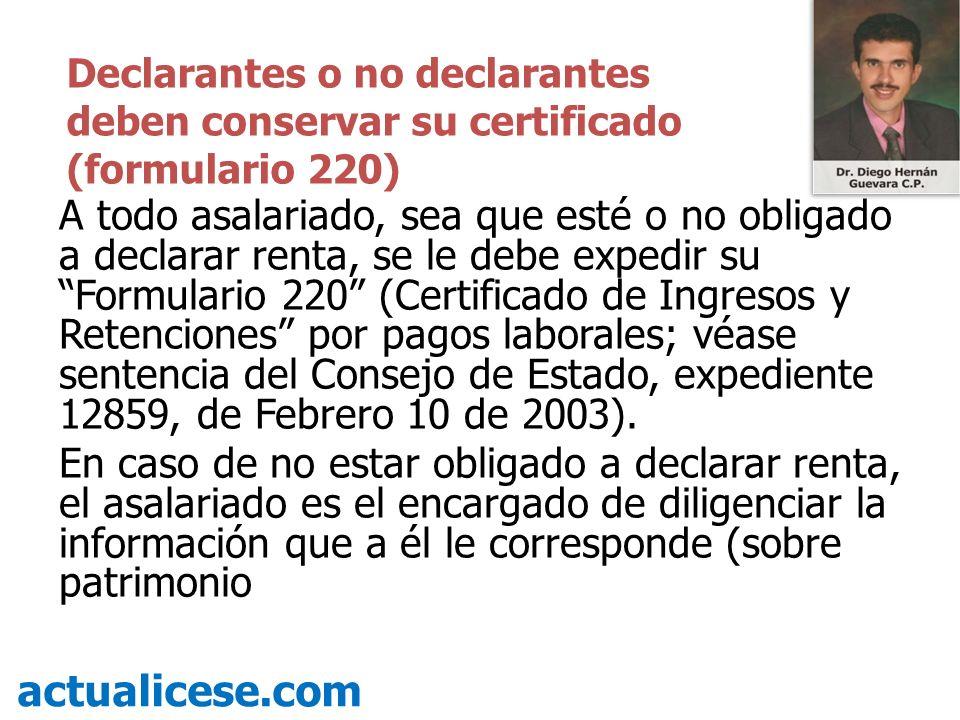Declarantes o no declarantes deben conservar su certificado (formulario 220)