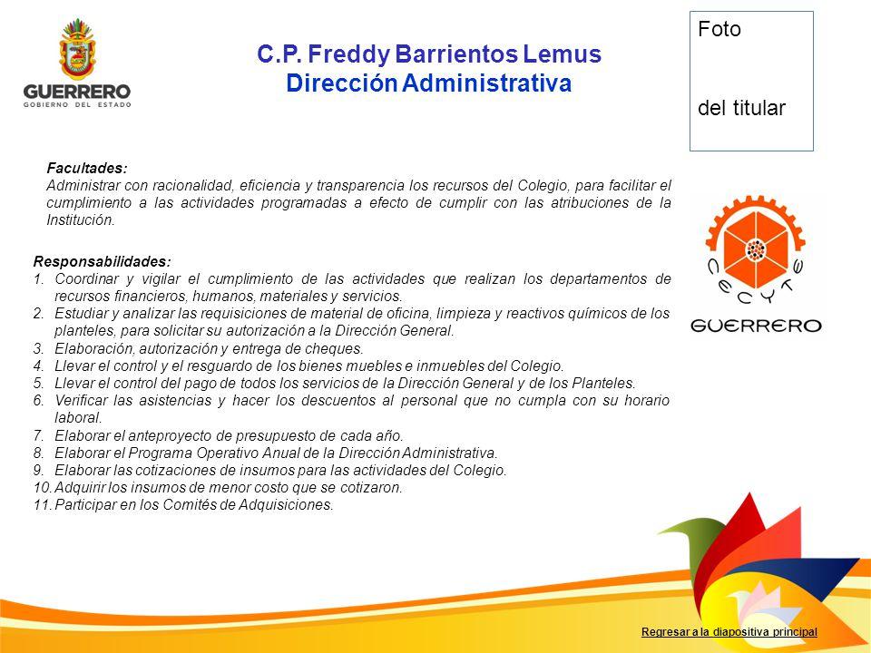 C.P. Freddy Barrientos Lemus Dirección Administrativa