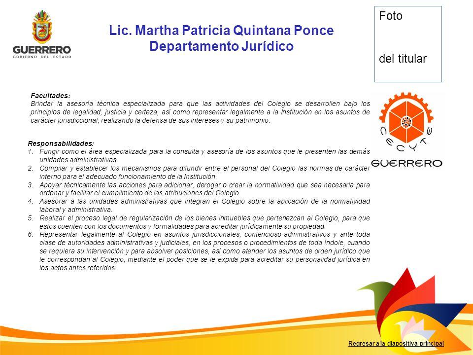 Lic. Martha Patricia Quintana Ponce Departamento Jurídico
