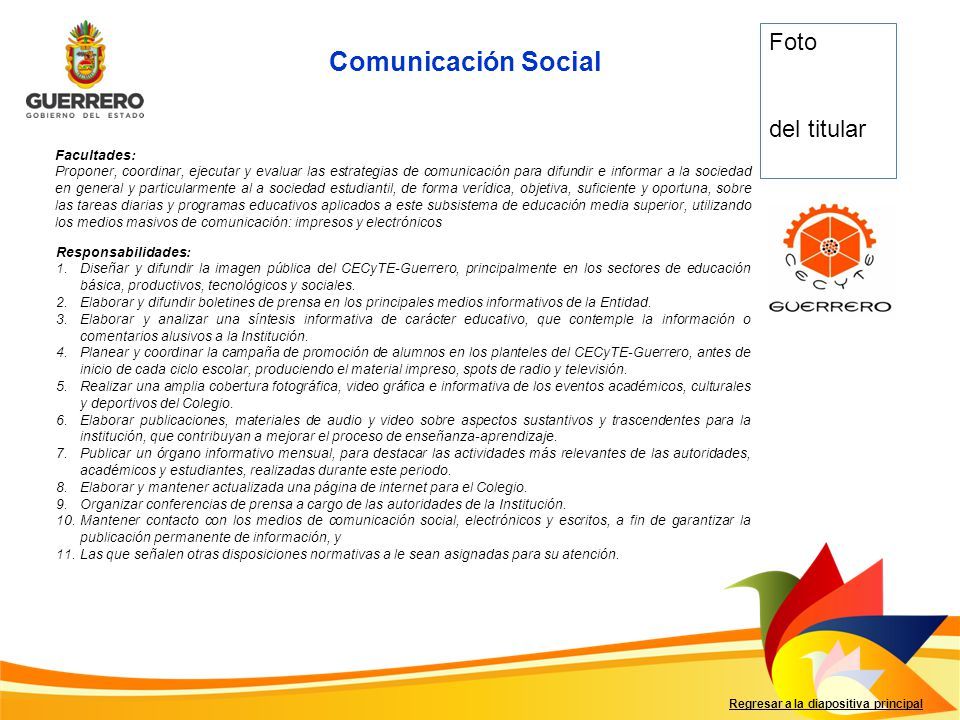 Comunicación Social Foto del titular Facultades: