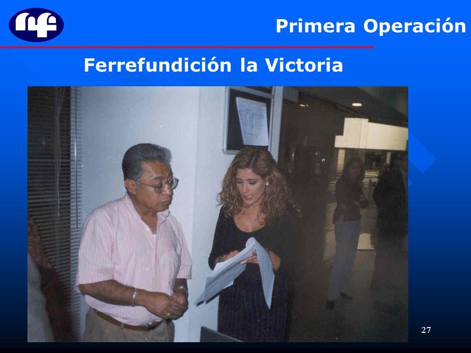 Primera Operación Ferrefundición la Victoria