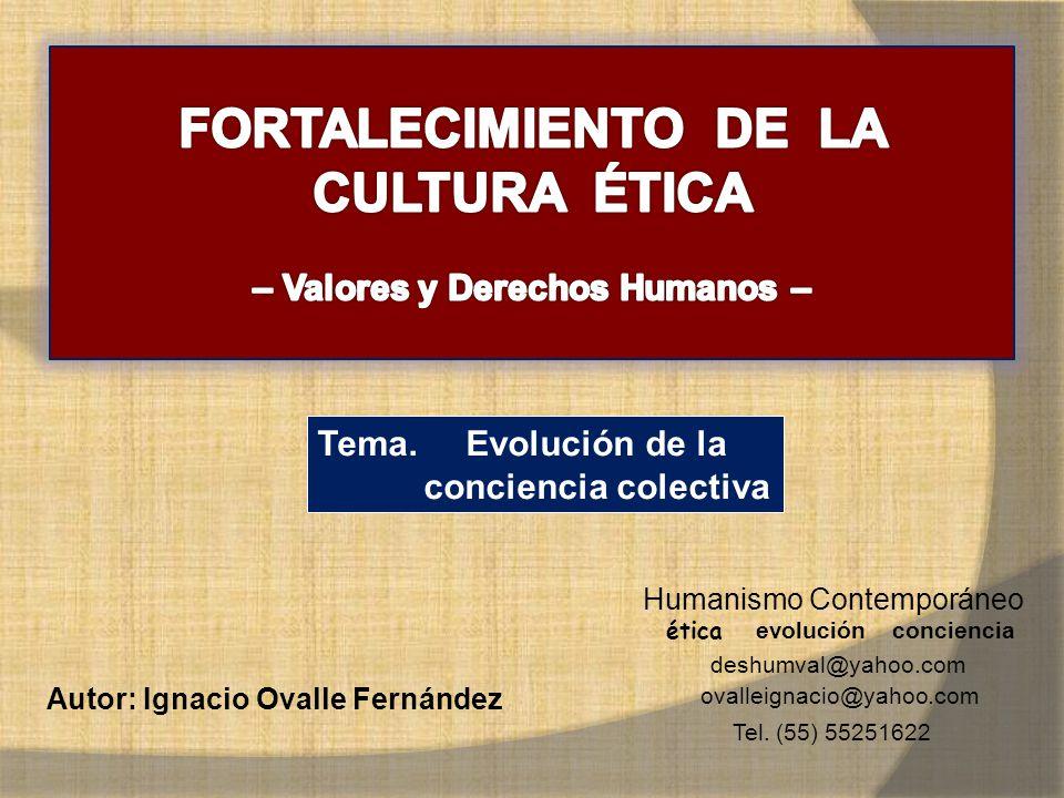 FORTALECIMIENTO DE LA CULTURA ÉTICA – Valores y Derechos Humanos –