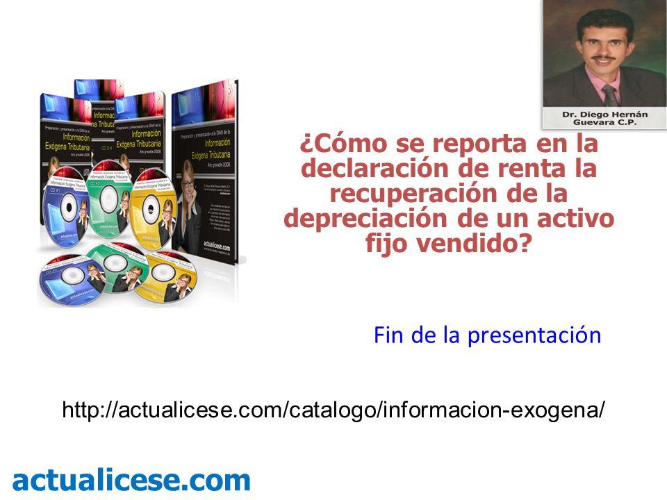 ¿Cómo se reporta en la declaración de renta la recuperación de la depreciación de un activo fijo vendido