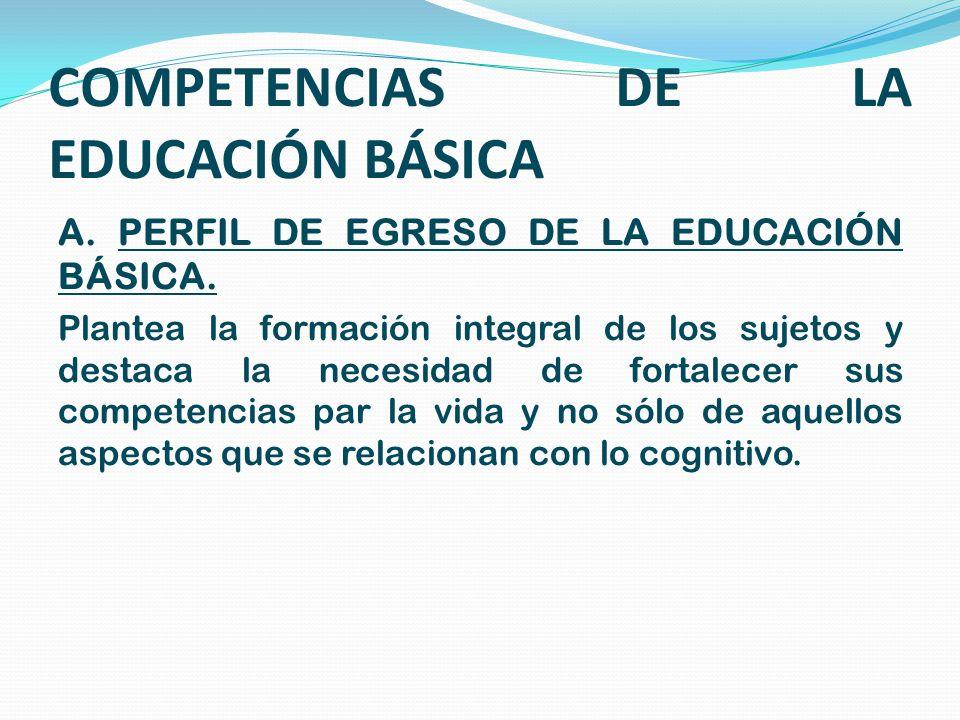 COMPETENCIAS DE LA EDUCACIÓN BÁSICA