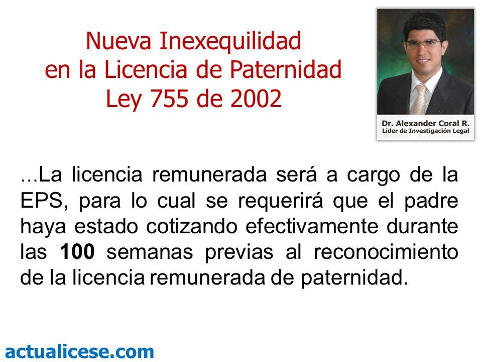 en la Licencia de Paternidad Ley 755 de 2002