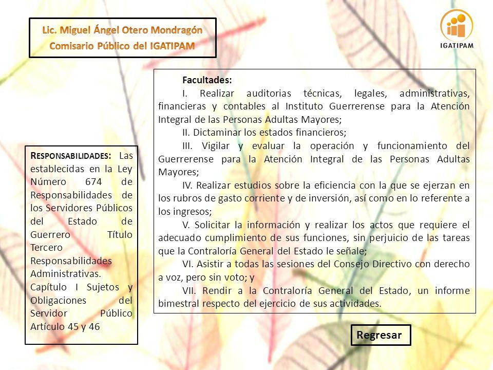 Lic. Miguel Ángel Otero Mondragón Comisario Público del IGATIPAM