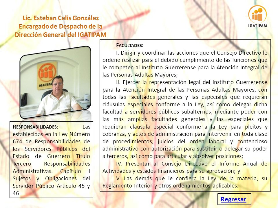 Lic. Esteban Celis González Encargado de Despacho de la Dirección General del IGATIPAM