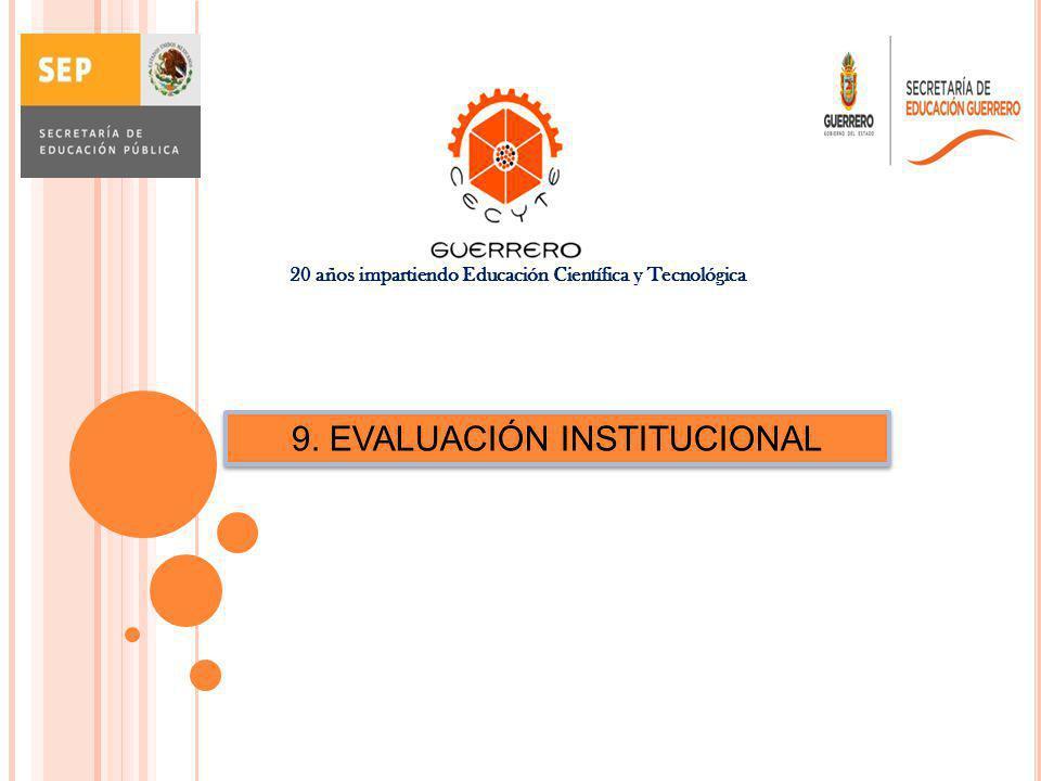 9. EVALUACIÓN INSTITUCIONAL