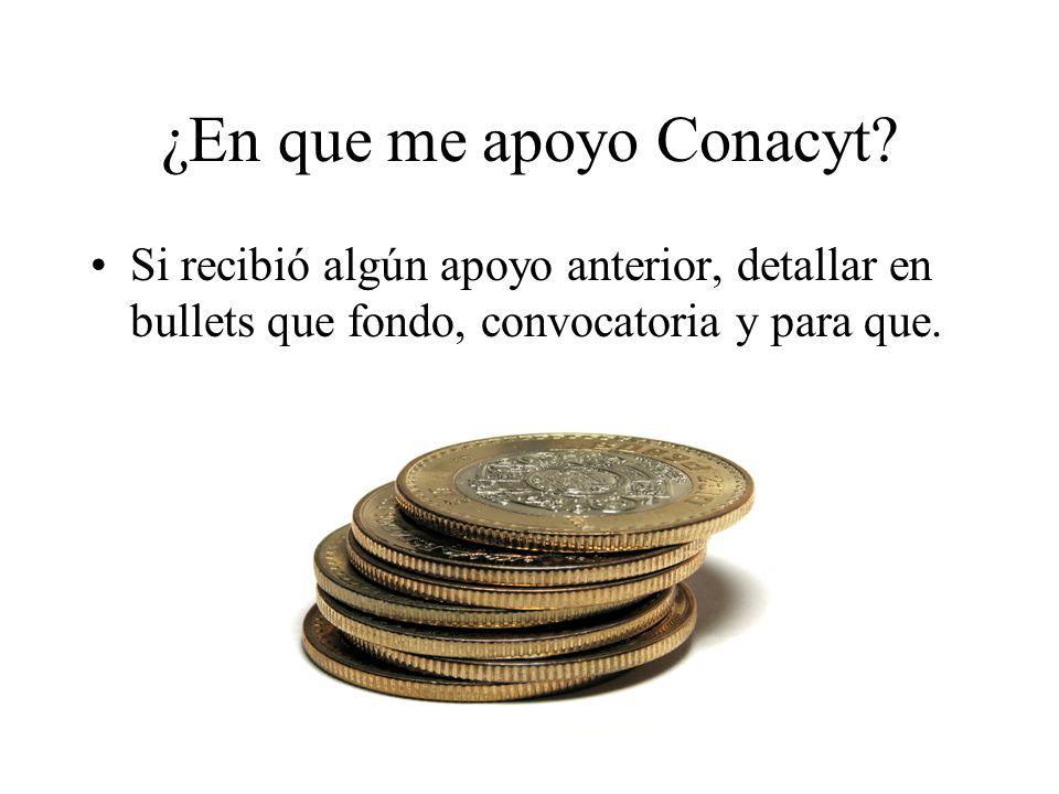 ¿En que me apoyo Conacyt