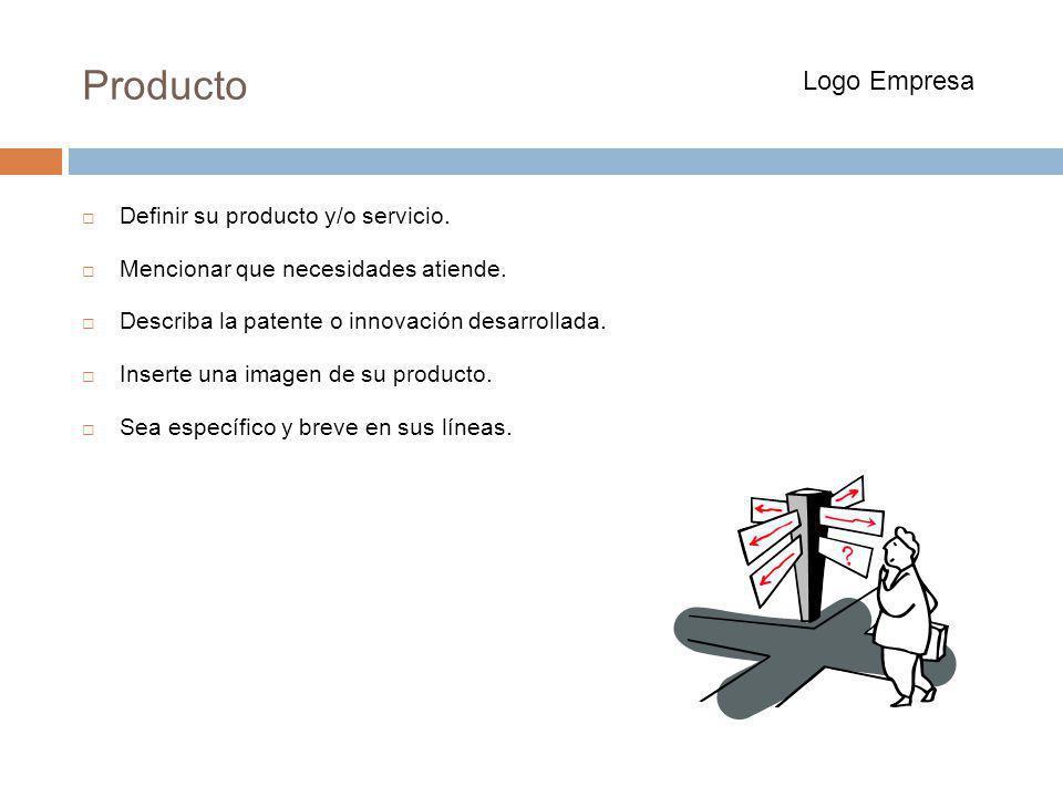 Producto Logo Empresa Definir su producto y/o servicio.