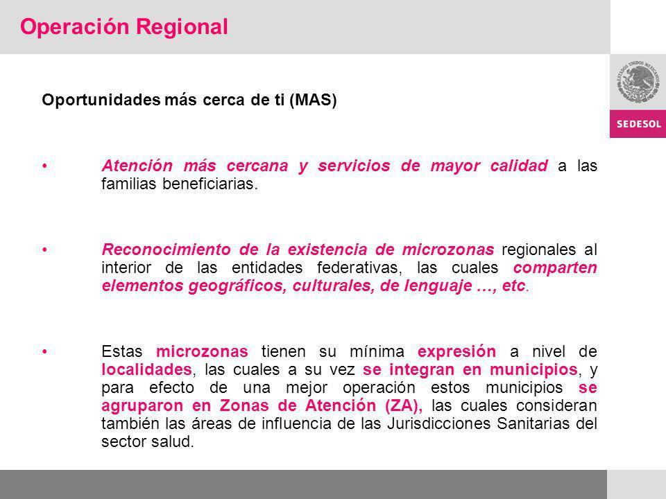 Operación Regional Oportunidades más cerca de ti (MAS)