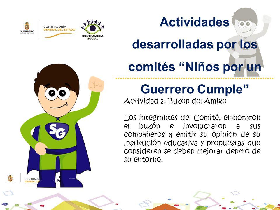 Actividades desarrolladas por los comités Niños por un Guerrero Cumple