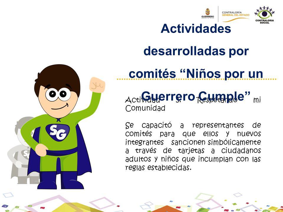 Actividades desarrolladas por comités Niños por un Guerrero Cumple