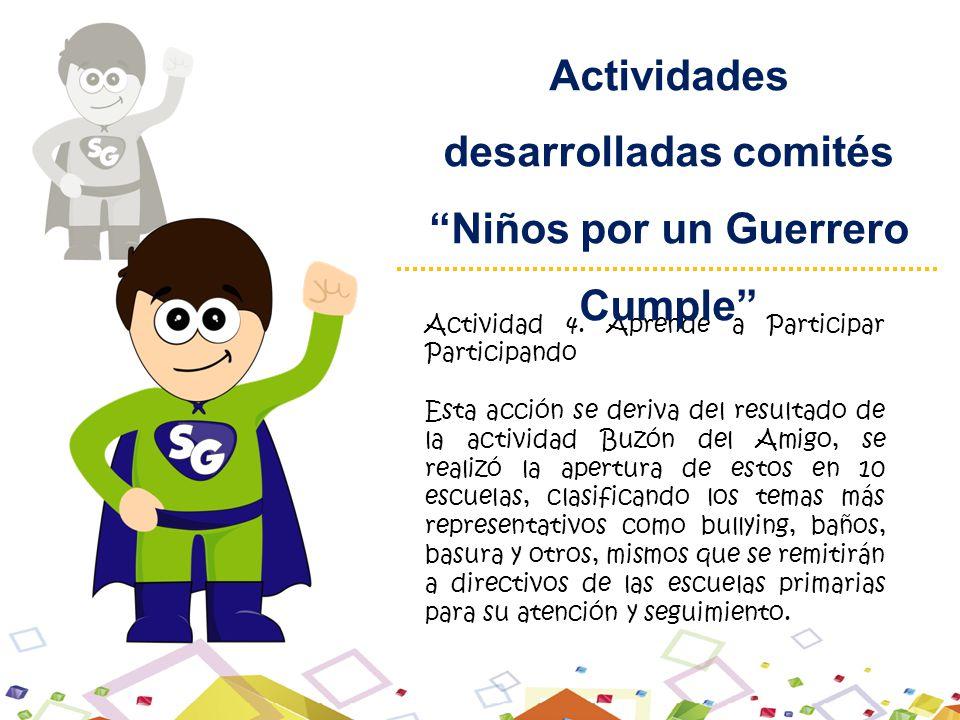 Actividades desarrolladas comités Niños por un Guerrero Cumple