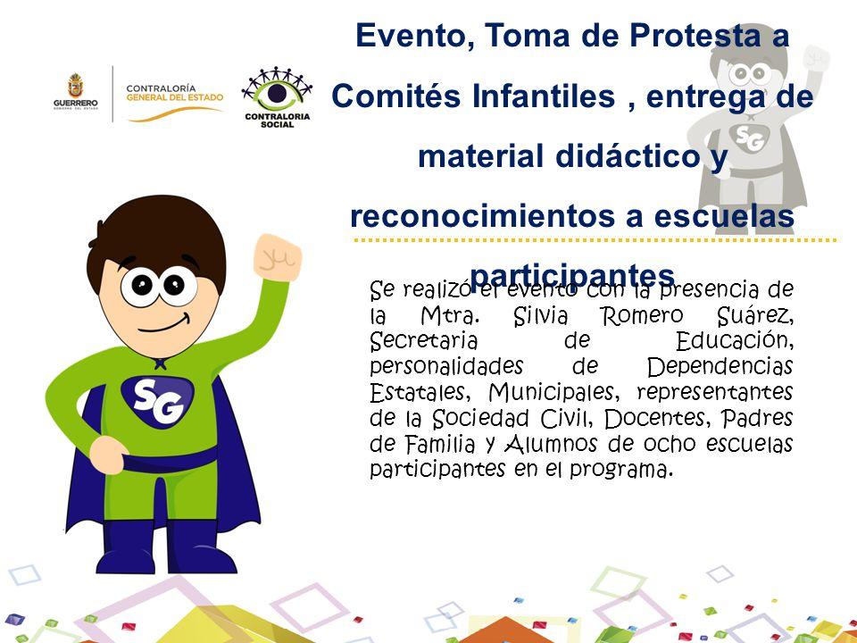 Evento, Toma de Protesta a Comités Infantiles , entrega de material didáctico y reconocimientos a escuelas participantes