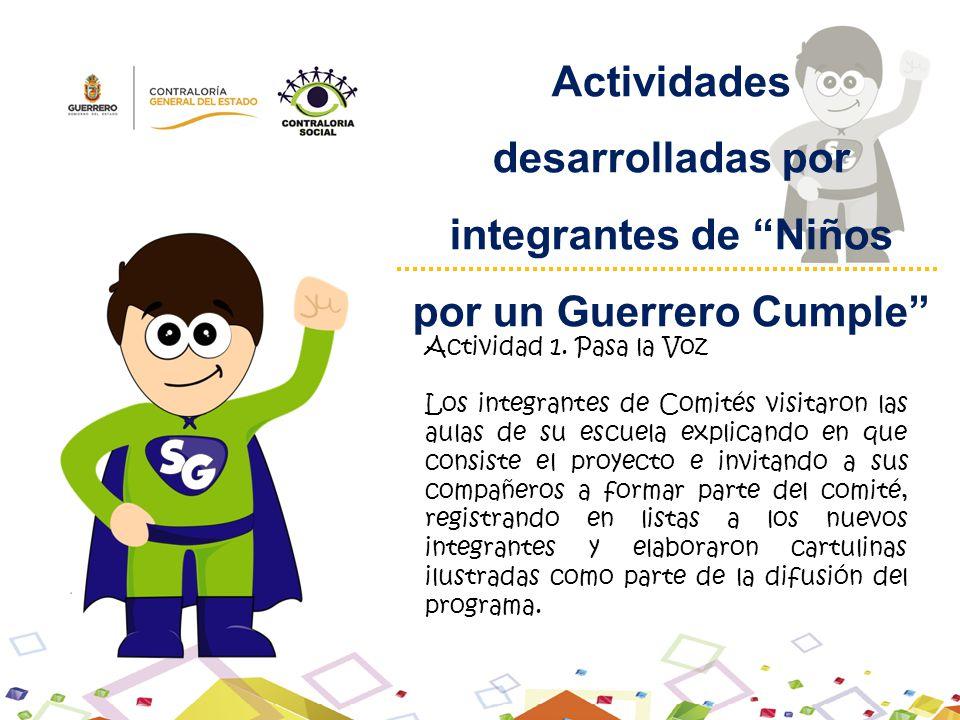 Actividades desarrolladas por integrantes de Niños por un Guerrero Cumple