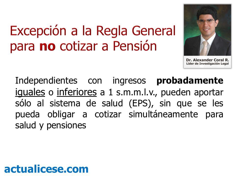 Excepción a la Regla General para no cotizar a Pensión