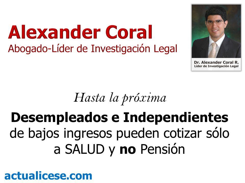 Alexander Coral Hasta la próxima