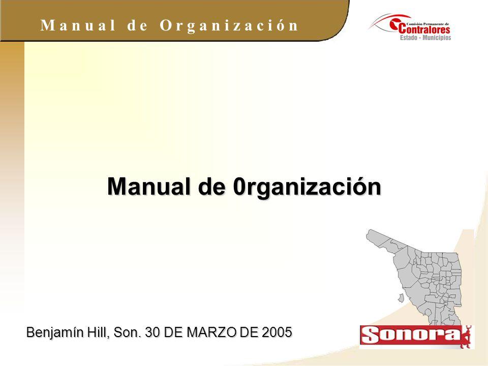 Manual de 0rganización Benjamín Hill, Son. 30 DE MARZO DE 2005