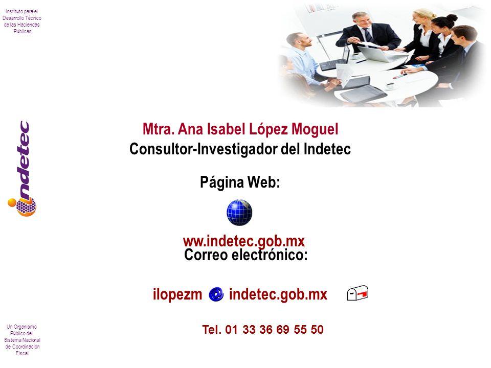 Mtra. Ana Isabel López Moguel Consultor-Investigador del Indetec