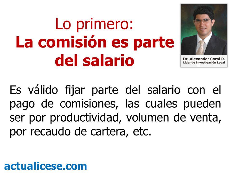 La comisión es parte del salario