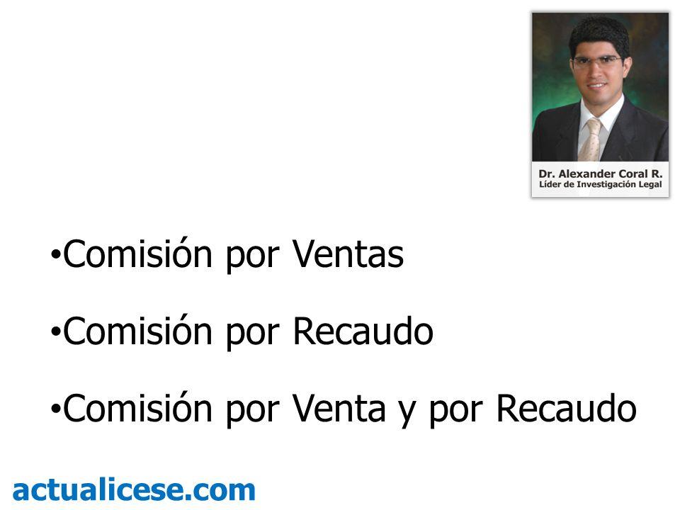 Comisión por Venta y por Recaudo