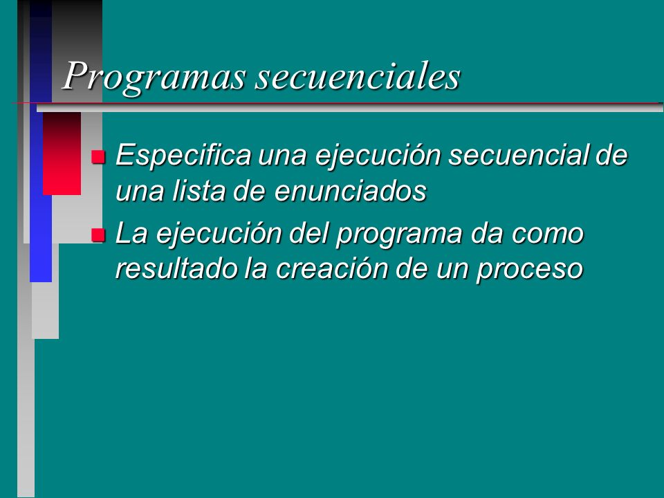 Programas secuenciales
