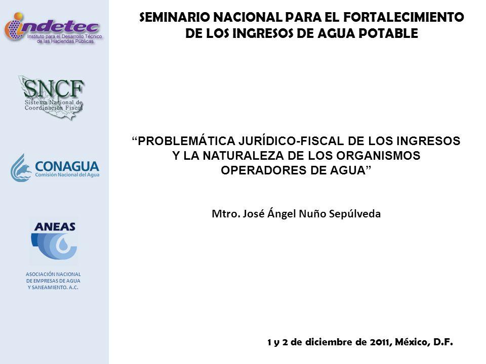 SEMINARIO NACIONAL PARA EL FORTALECIMIENTO DE LOS INGRESOS DE AGUA POTABLE