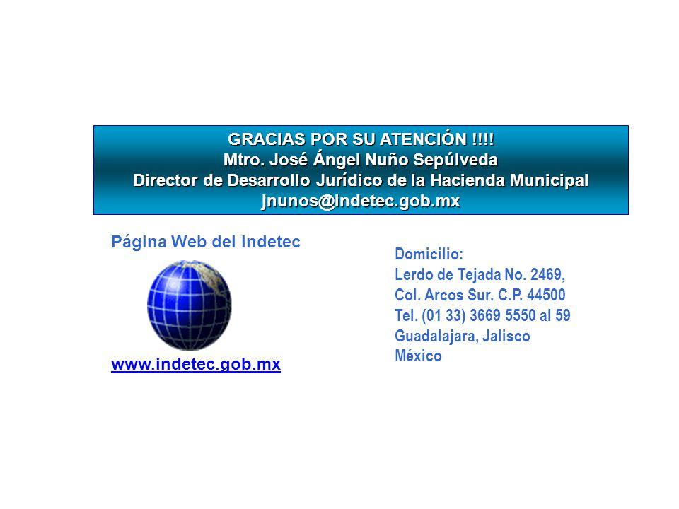 GRACIAS POR SU ATENCIÓN !!!! Mtro. José Ángel Nuño Sepúlveda