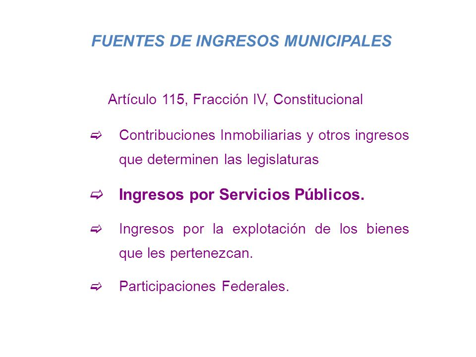 FUENTES DE INGRESOS MUNICIPALES