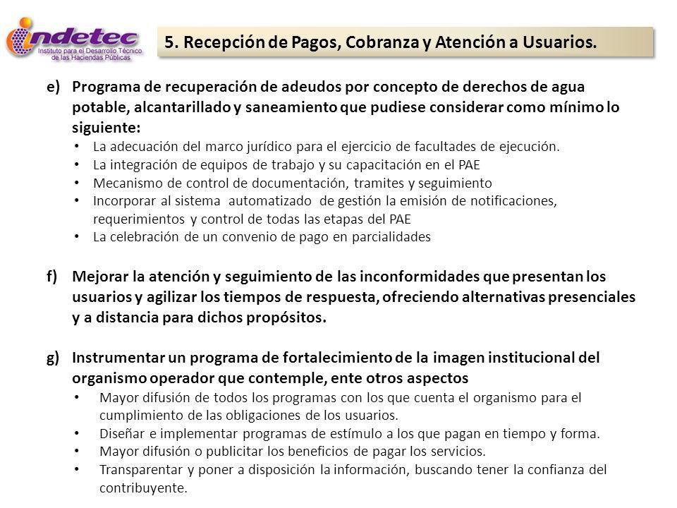 5. Recepción de Pagos, Cobranza y Atención a Usuarios.
