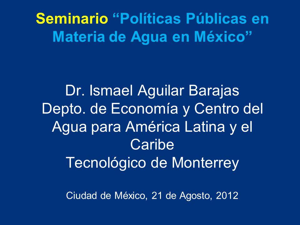 Seminario Políticas Públicas en Materia de Agua en México Dr
