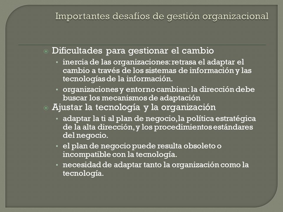 Importantes desafíos de gestión organizacional