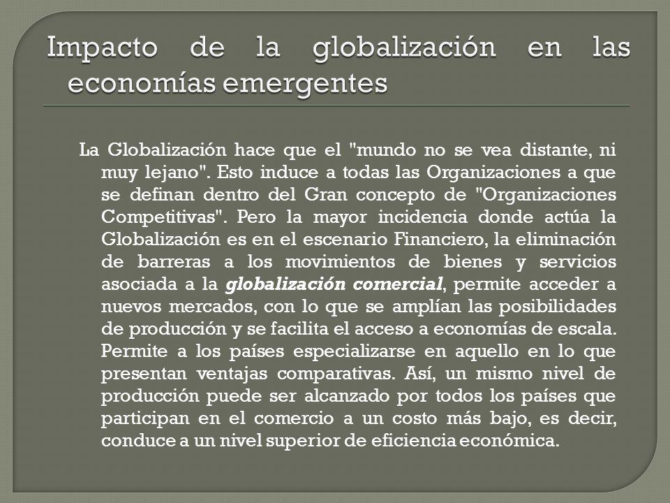 Impacto de la globalización en las economías emergentes