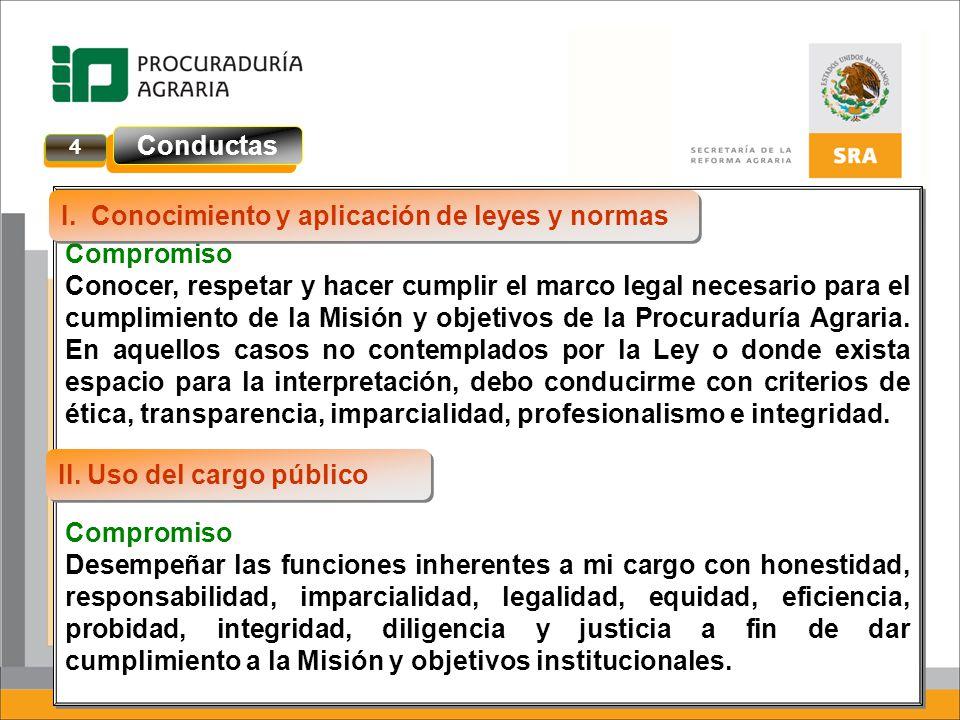 I. Conocimiento y aplicación de leyes y normas Compromiso