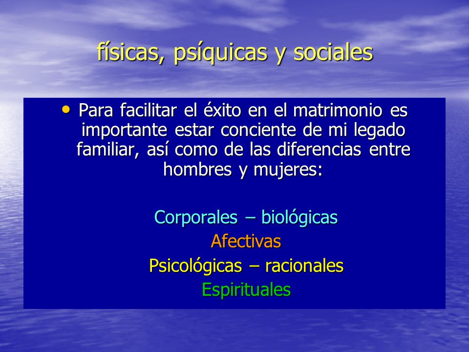 físicas, psíquicas y sociales