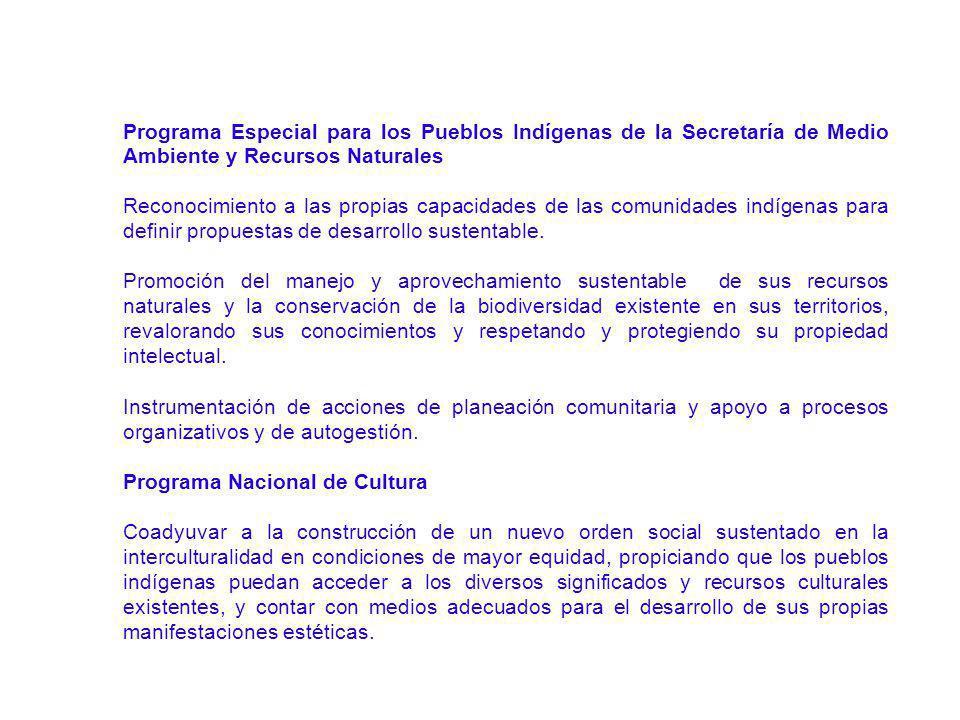 Programa Especial para los Pueblos Indígenas de la Secretaría de Medio Ambiente y Recursos Naturales