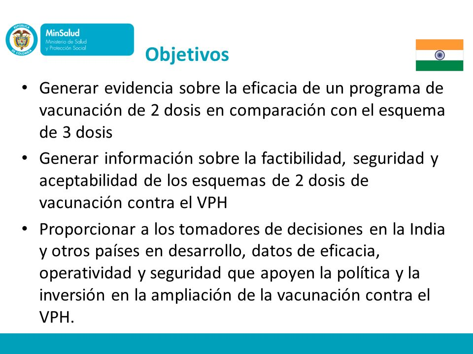 Objetivos Generar evidencia sobre la eficacia de un programa de vacunación de 2 dosis en comparación con el esquema de 3 dosis.
