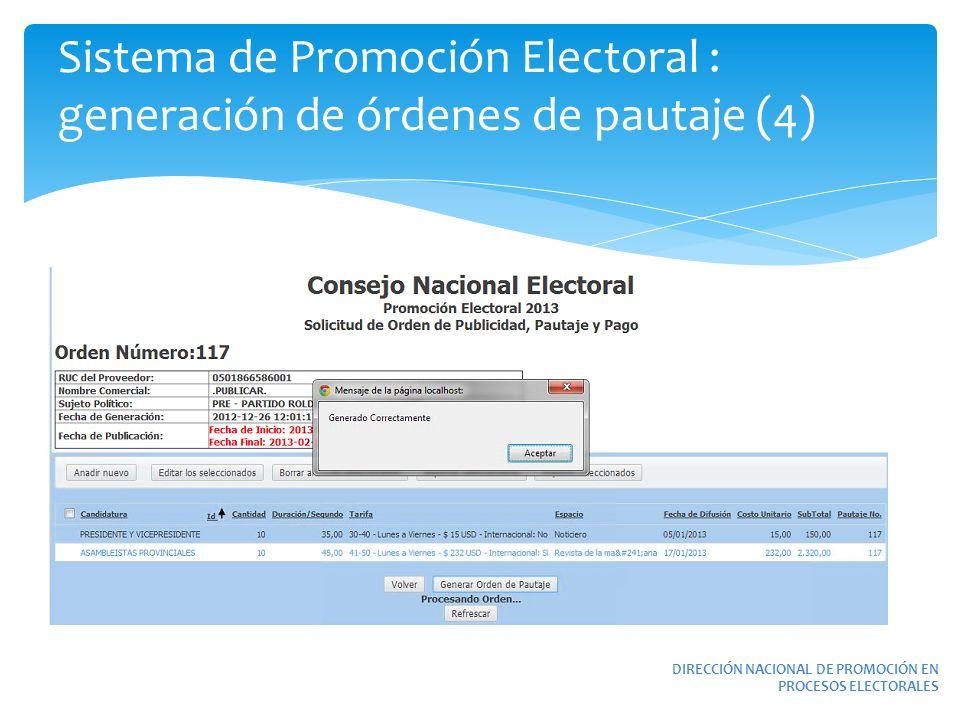 Sistema de Promoción Electoral : generación de órdenes de pautaje (4)