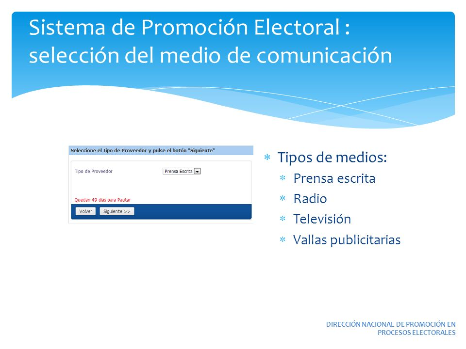 Sistema de Promoción Electoral : selección del medio de comunicación