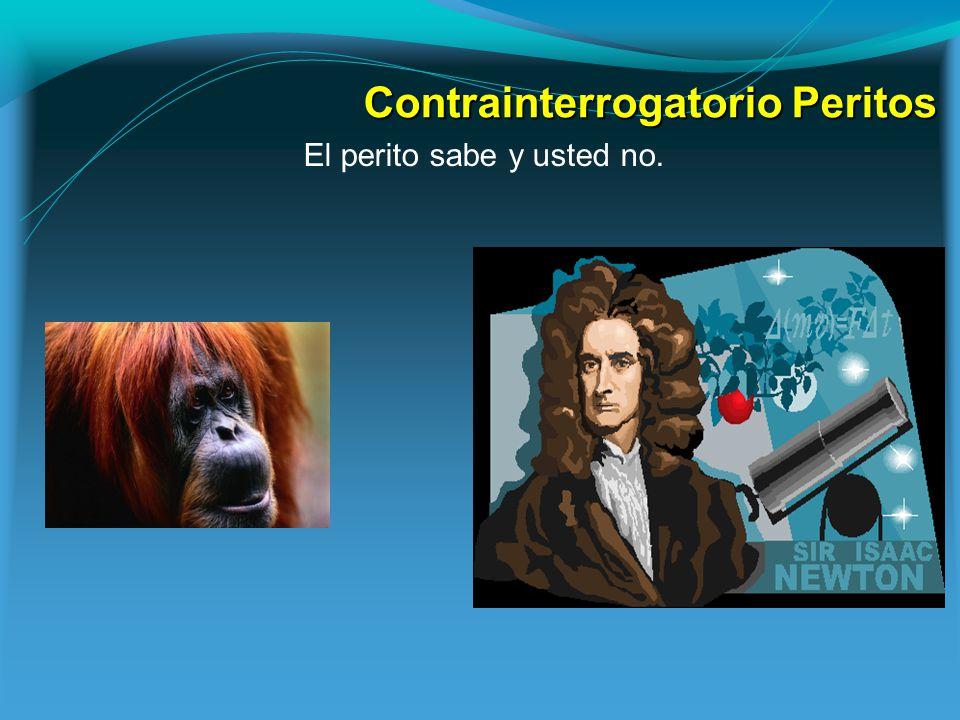 Contrainterrogatorio Peritos