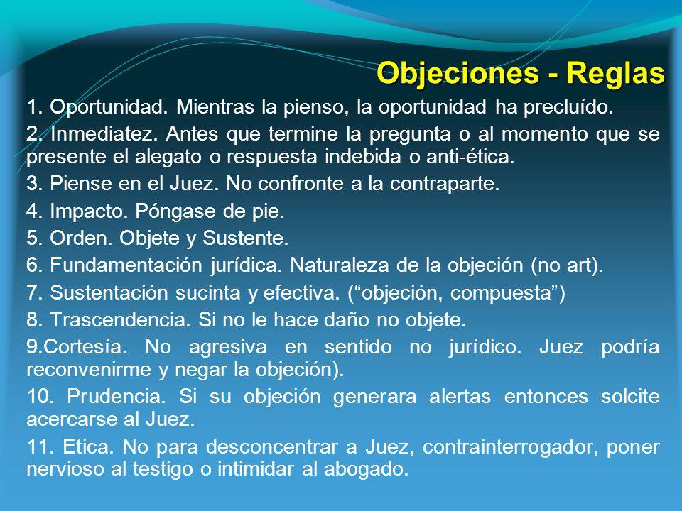 Objeciones - Reglas 1. Oportunidad. Mientras la pienso, la oportunidad ha precluído.