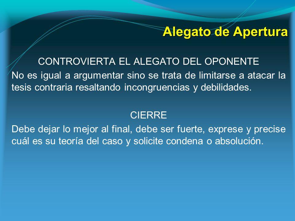 CONTROVIERTA EL ALEGATO DEL OPONENTE